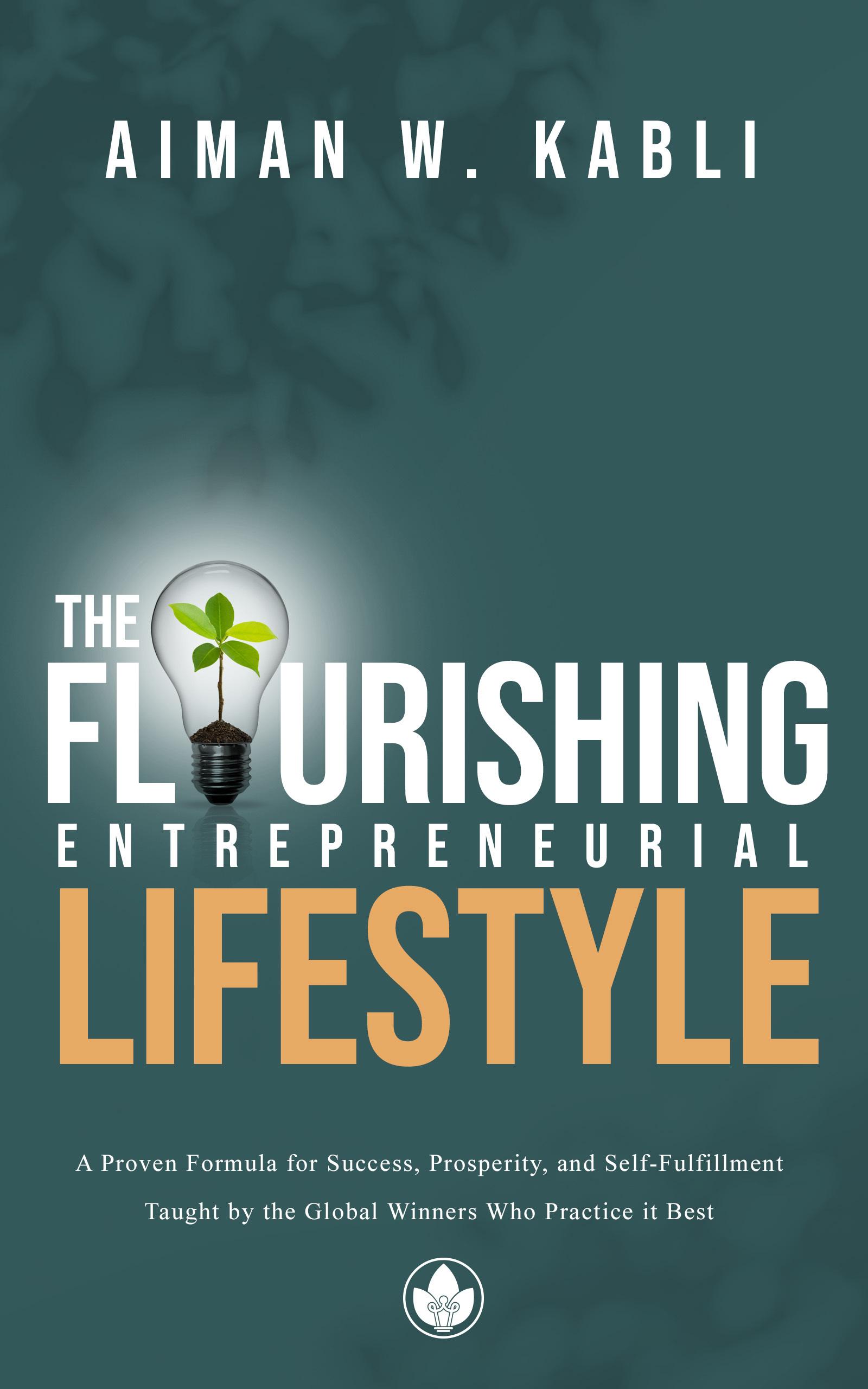 The Flourishing Entrepreneurial Lifestyle 1A2